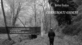 """Il Maggio dei Libri, il 29 maggio """"Consumati Giorni"""" di Matteo Scalise"""