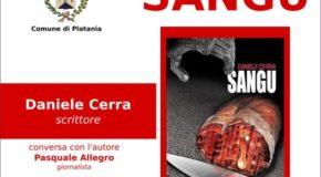 """Martedì 8 agosto a Platania la presentazione del romanzo """"Sangu"""" di Daniele Cerra"""